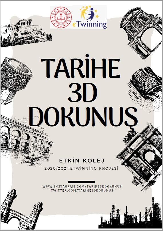 Etkin Kolej | Tarihe 3D Dokunuş Projesi