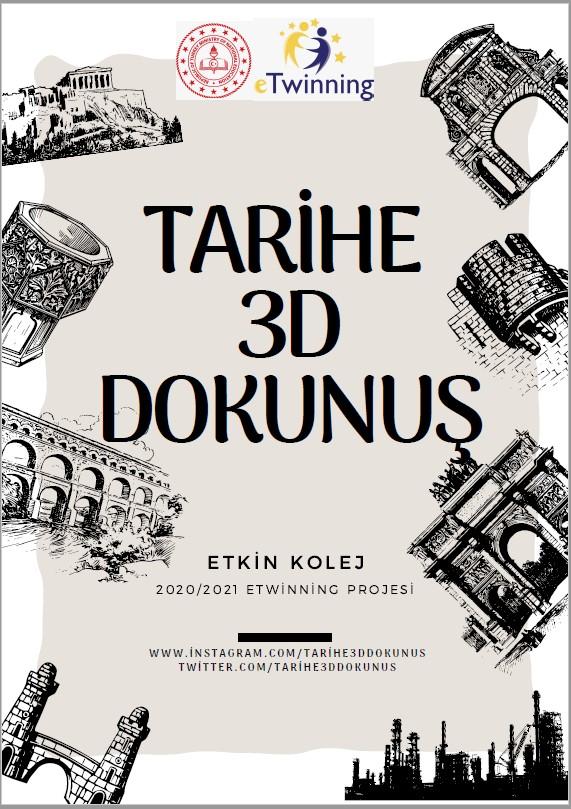 Etkin Kolej   Tarihe 3D Dokunuş Projesi
