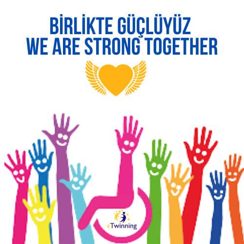 Etkin Kolej   Birlikte Güçlüyüz (We Are Strong Together)